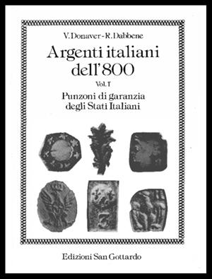 Argenti italiani dell'800 Vol.1