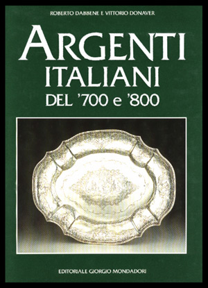 Argenti italiani del '700 e '800